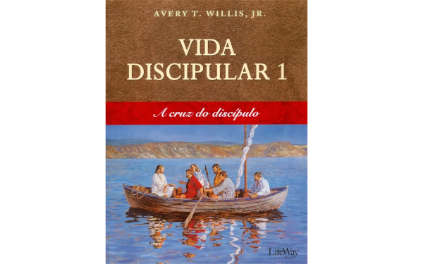 Vida Discipular 1 – A Cruz do Discípulo